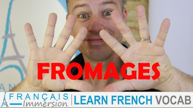 10 French Cheeses Fromages - Francais Immersion