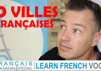 Top 10 Biggest French Cities Pronunciation – Learn French Culture