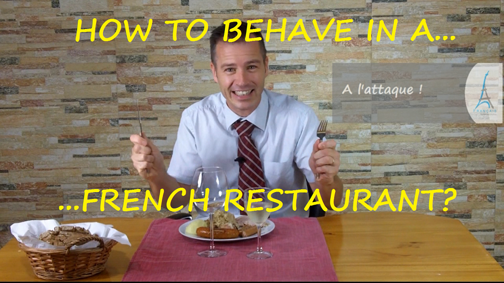 How to Behave In a French Restaurant