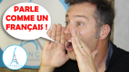 22 Tips to Speak French Like a Native – Sound More French!