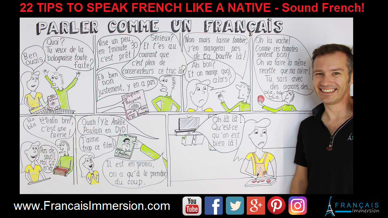 22 Tips to Speak French Like a Native Support Guide - Francais Immersion