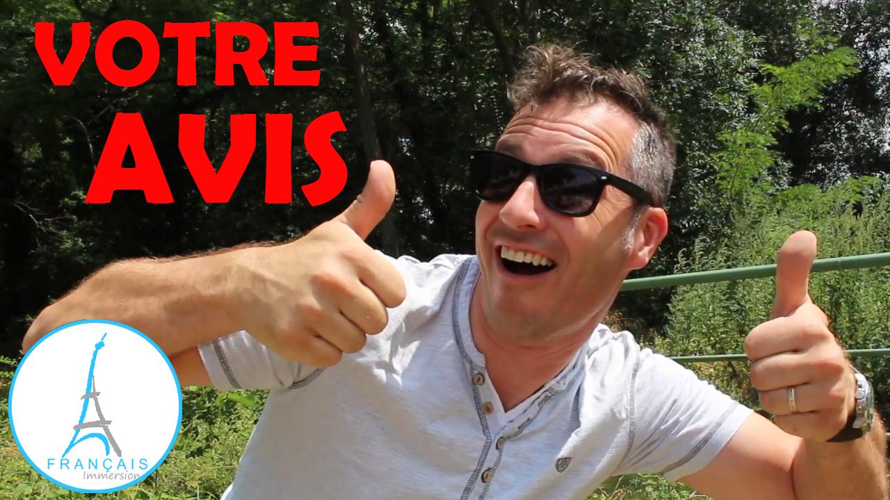 Votre Avis Hear From You - Francais Immersion