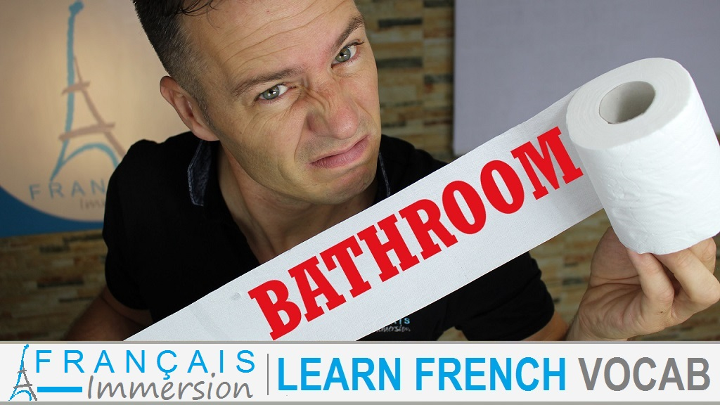 Bathroom Vocabulary in French - Les Toilettes