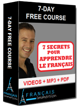7-Day Free Course - 7 Secrets pour Apprendre le Francais - Francais Immersion