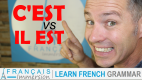 C'EST vs IL EST in French Grammar + FUN!
