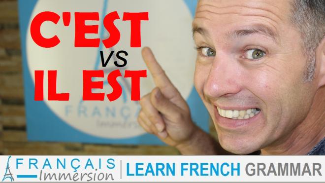 C'EST vs IL EST French Grammar - Francais Immersion