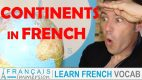 Continent Names in French – Les Continents
