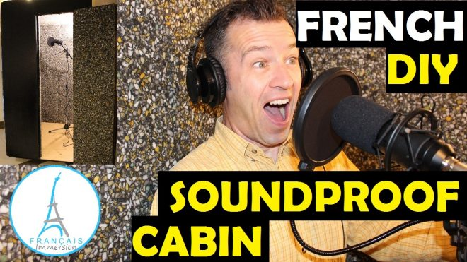 DIY French Lesson Soundproof Cabin - Francais Immersion