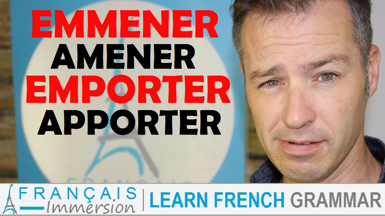 EMMENER AMENER EMPORTER APPORTER French - Francais Immersion