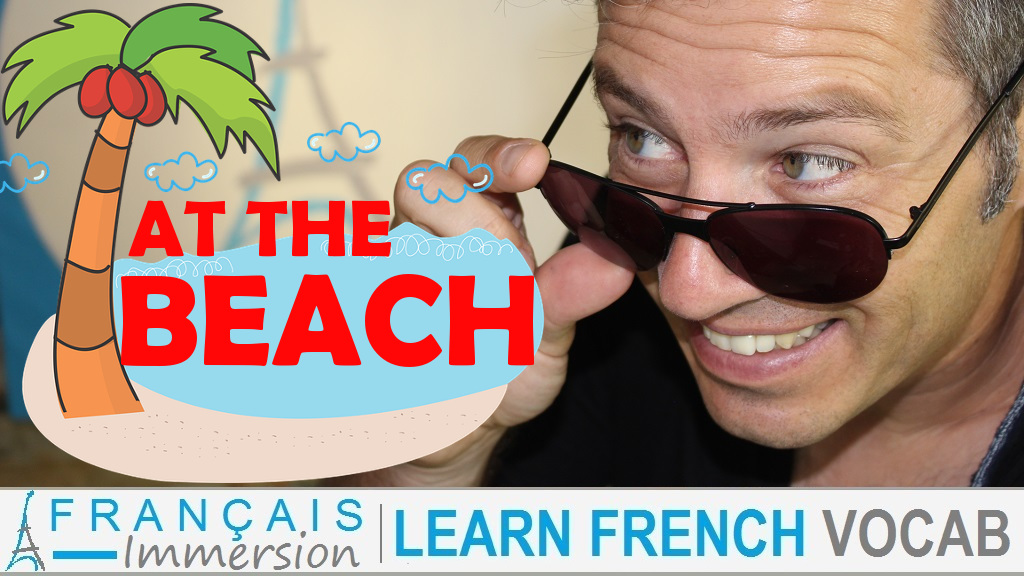 French Beach Vocabulary - Français Immersion
