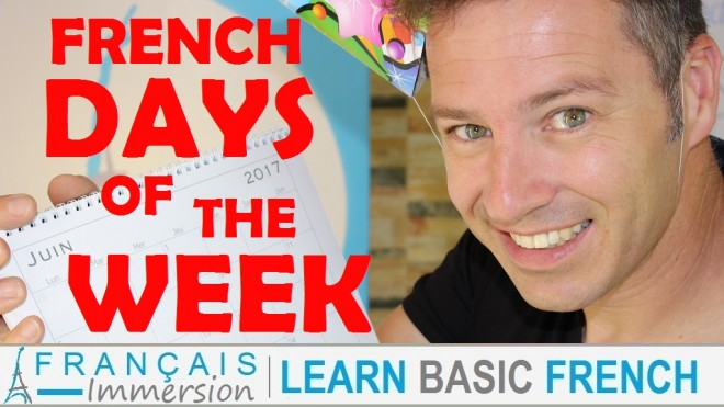 French Days of the Week - Francais Immersion