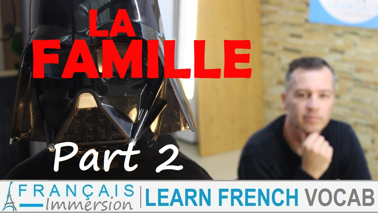 French Family Members Famille Part 2 - Francais Immersion