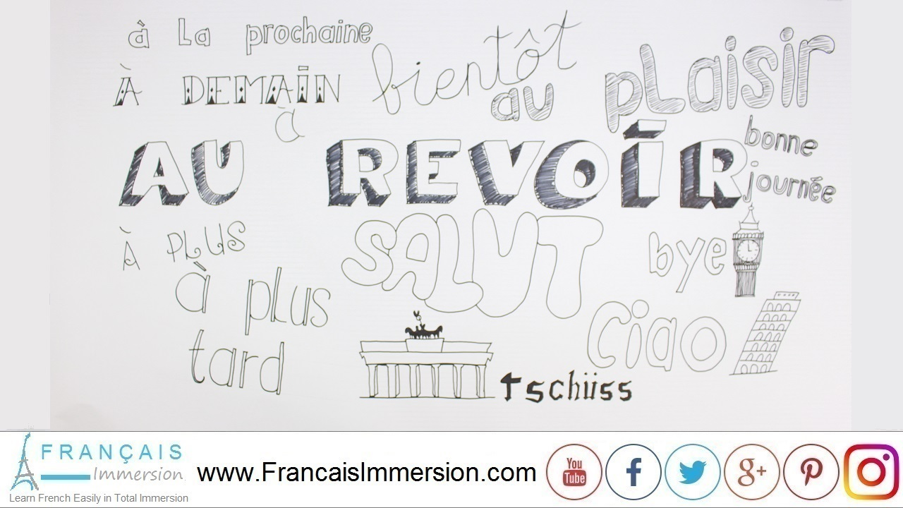 French Lesson - Goodbye in French Au Revoir - Français Immersion