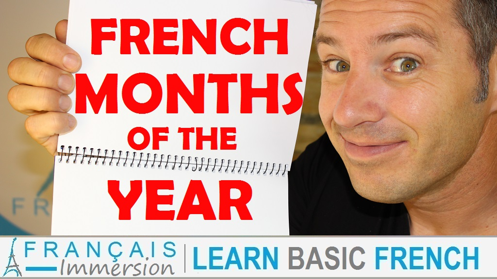 French Months of the Year - Français Immersion