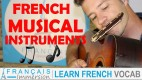 French Musical Instruments – Instruments de Musique