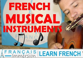 French Musical Instruments – Instruments de Musique