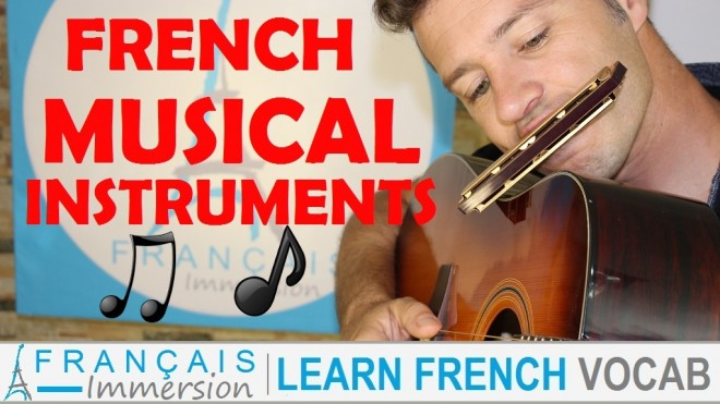 French Musical Instruments - Francais Immersion