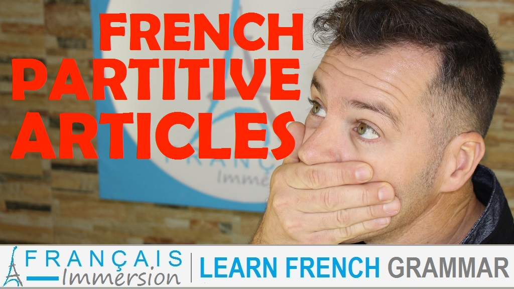 French Partitive Articles - Français Immersion