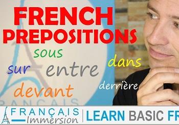 French Prepositions – Les Prépositions