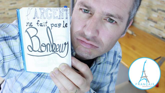 French Quotes Argent ne fait pas le bonheur - Francais Immersion