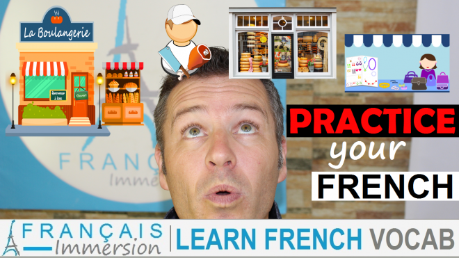 French Shops Magasins Exercises - Francais Immersion