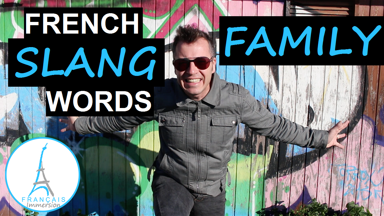 French Slang Words Family Members - Francais Immersion