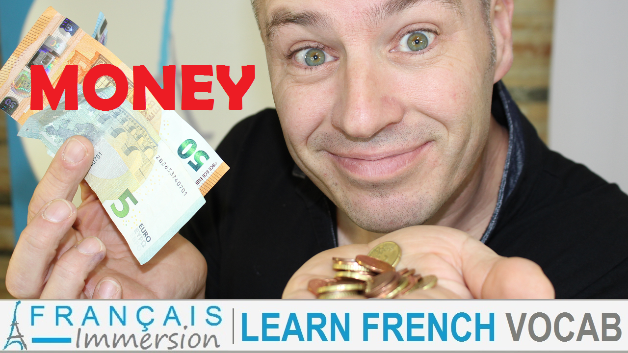 French Slang Words Phrases Money - Francais Immersion