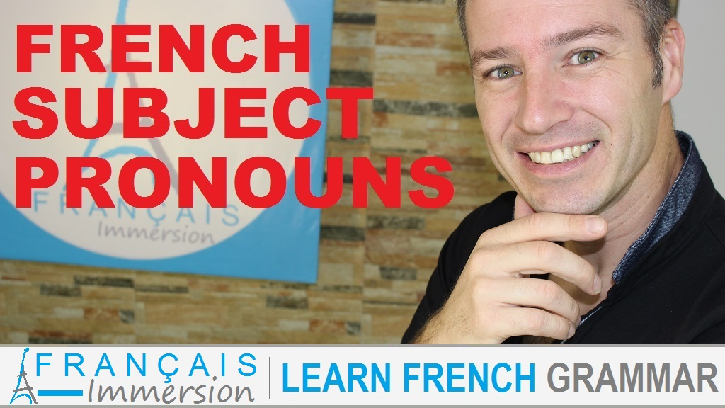 French Subject Pronouns - Français Immersion