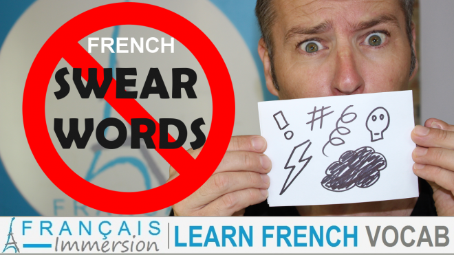 French Swear Words Gros Mots - Francais Immersion