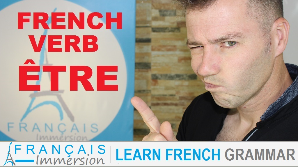 French Verb Être - Français Immersion