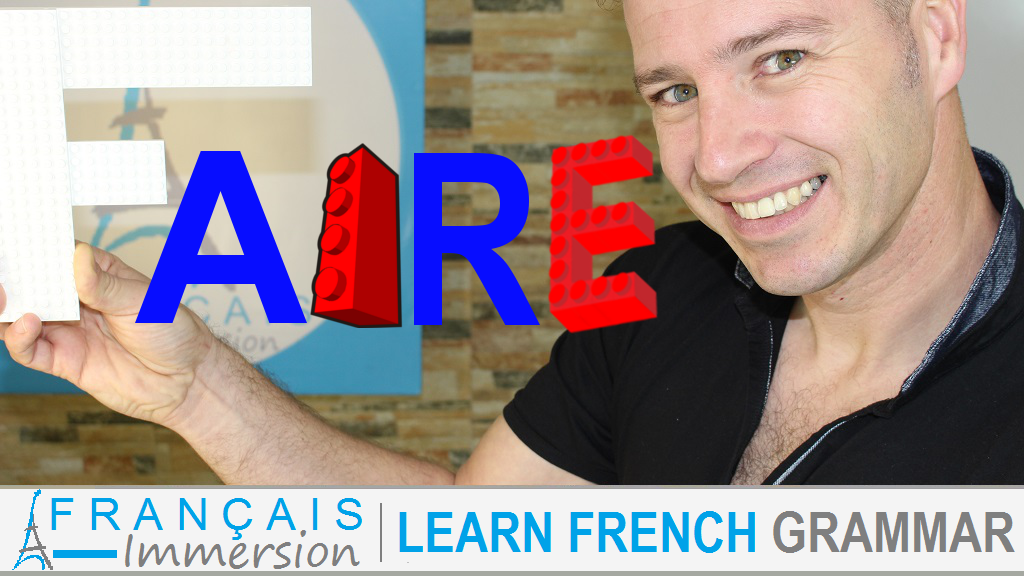 French Verb Faire - Français Immersion