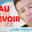 "How to Say Goodbye in French – 11 Ways to Say ""Au Revoir""!"