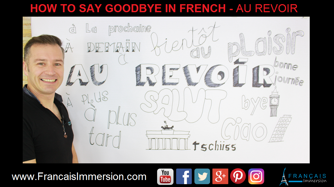 Goodbye in French Au Revoir Support Guide - Francais Immersion