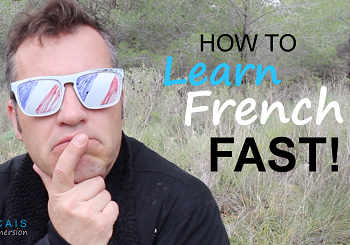 How to Learn French Easy, Fast, Effective, Having fun!