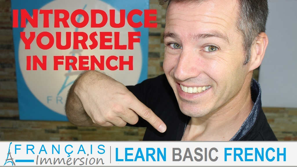 Introduce yourself in French