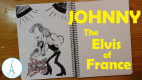 JOHNNY – The Elvis of France