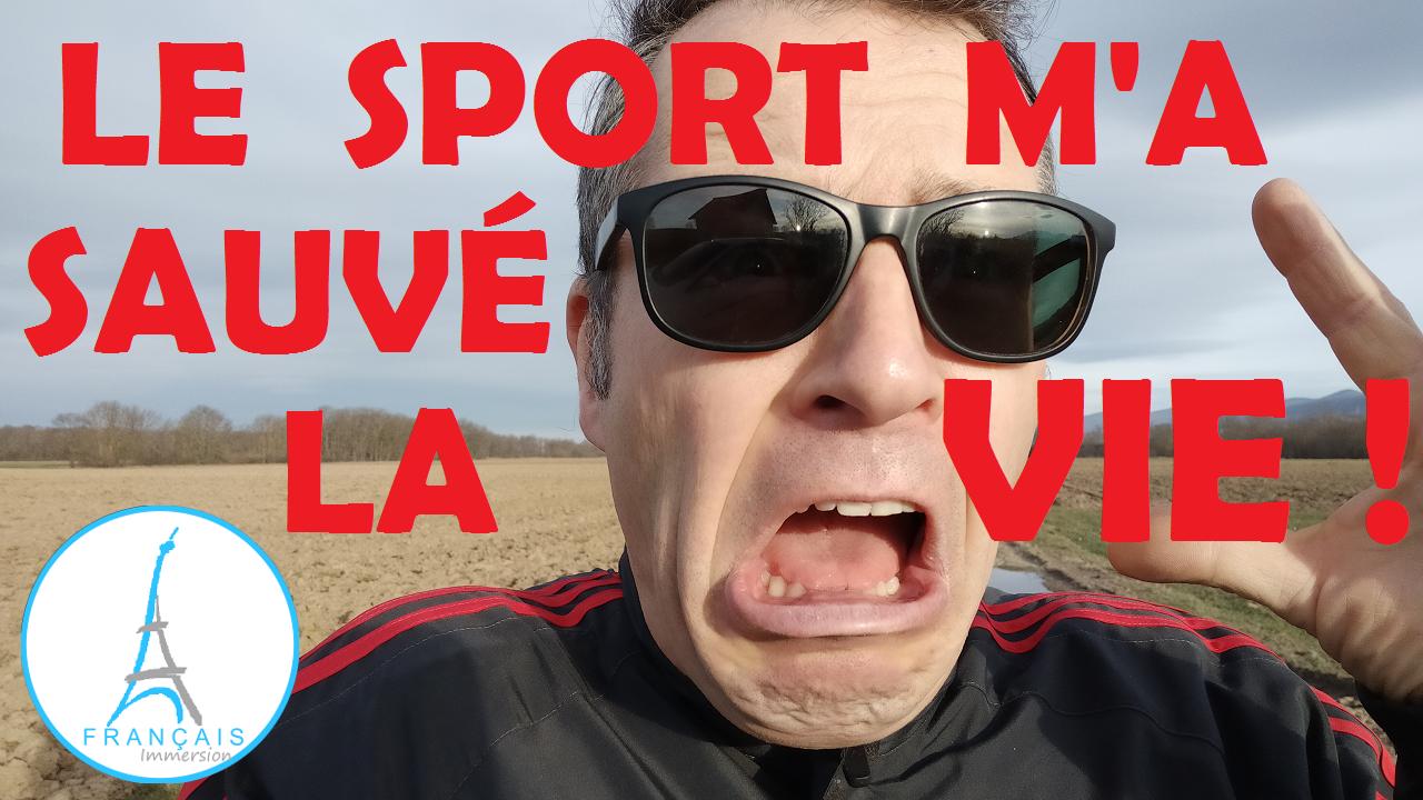 Le Sport a Sauve la Vie - Francais Immersion