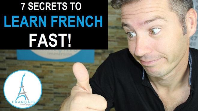 Les 7 Secrets pour Apprendre le Francais - Français Immersion