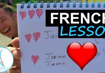 How to Say Love in French – Aimer en Français + FUN!