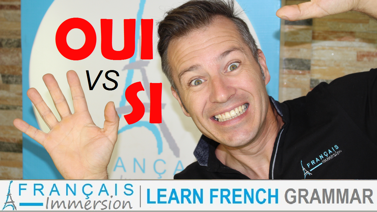 OUI vs SI French YES - Francais Immersion