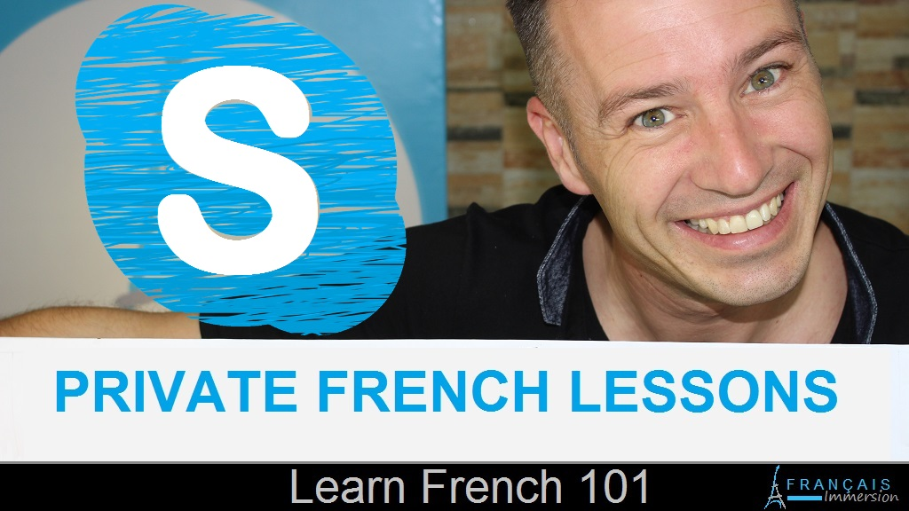Private French Lessons Skype - Francais Immersion