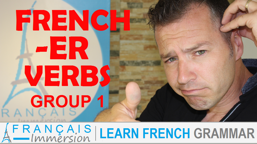 Regular French ER Verbs - Français Immersion