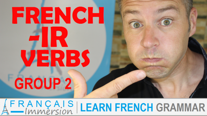 Regular French IR Verbs - Francais Immersion