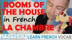 Rooms of the House in French Bedroom/La Chambre – Les pièces de la maison + FUN!