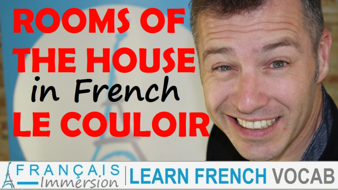 Rooms of the House in French Couloir - Francais Immersion