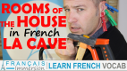 Rooms of the House in French Laundry/Basement/Garage/Cave/Buanderie – Les pièces de la maison + FUN!