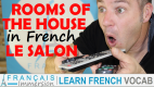 Rooms of the House in French Living Room/Le Salon – Les pièces de la maison + FUN!