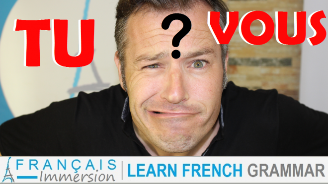 TU or VOUS You in French - Francais Immersion