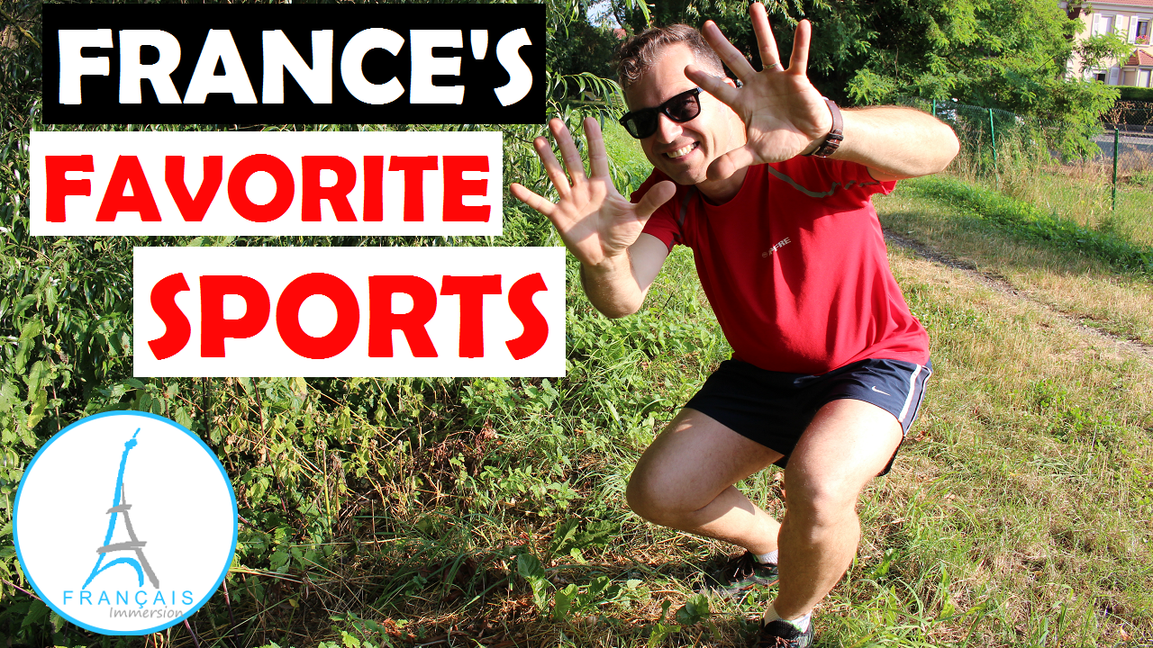Top 10 France's Favorite Sports - Francais Immersion