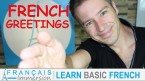 French Greetings Hello Bonjour – Les Salutations